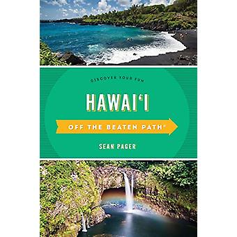 Hawaii Off the Beaten Path (R) - Descubre tu diversión por Sean Pager - 978