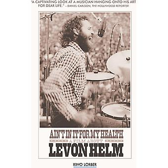 Levon Helm - Ain't in It for My Health [DVD] USA import