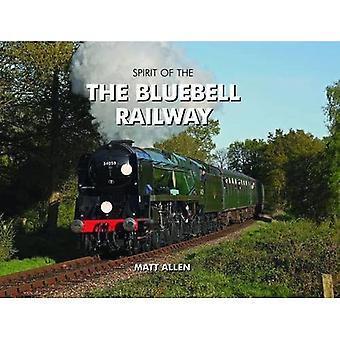 Spirit of the Bluebell Railway