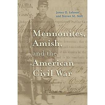 メノニテス・アーミッシュと南北戦争