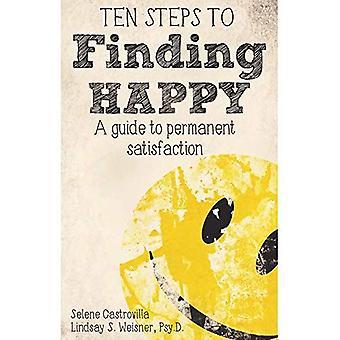 Ti trin til at finde Happy: En guide til permanent tilfredshed
