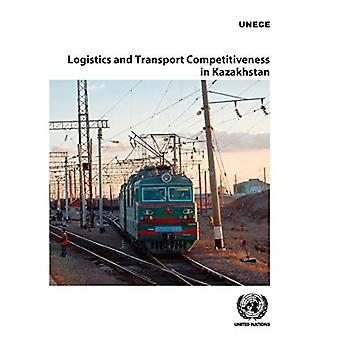 Logistics and Transport Competitiveness in Kazakhstan