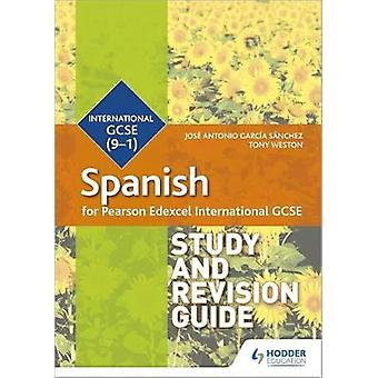 Pearson Edexcel International GCSE Spanish Study and Revision Guide