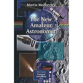 The New Amateur Astronomer / Edition 1