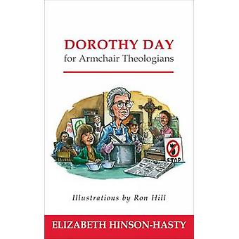 Dorothy Day for Armchair Theologians by Elizabeth L. Hinson-Hasty - 9
