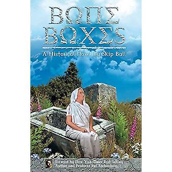 Bone Boxes by Skip Ball - 9781498493710 Book