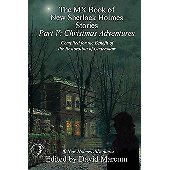 The MX Book of New Sherlock Holmes Stories - Part V - Christmas Advent