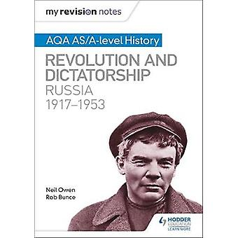 My Revision Notes AQA ASAlevel History Revolution and dictatorship Russia 19171953