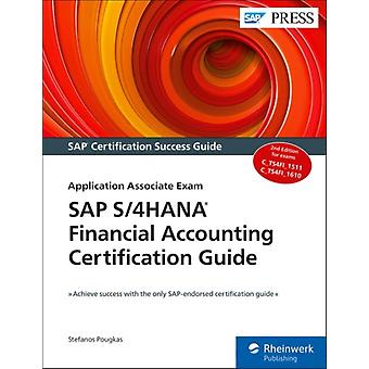 SAP S4HANA Financial Accounting Certification Guide by Stefanos Pougkas