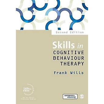 Skills in Cognitive Behaviour Therapy by Wills & Frank