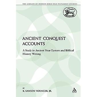 Ancient Conquest Accounts: A Study in Ancient Near Eastern and Biblical History Writing (Die...