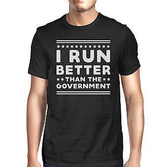 Я бегу лучше, чем работа мужчин правительство футболку из графических Tee