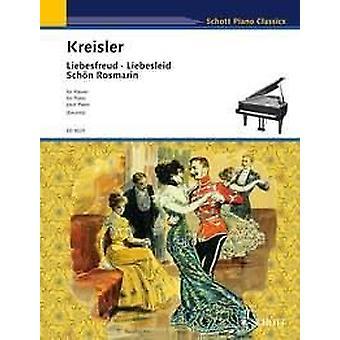 Kreisler: Liebesfreud / Liebesleid / Sch?n Rosmarin
