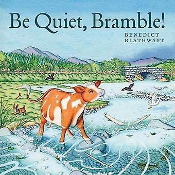 Be Quiet Bramble