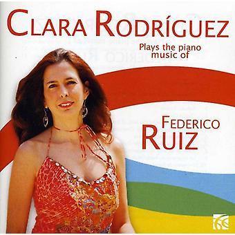 Clara Rodriguez - Clara Rodriguez joue la musique de Piano de Federico Ruiz [CD] USA import