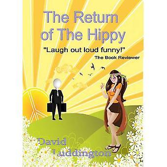 Il ritorno dell'hippy una storia di speranza di David Luddington