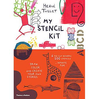 My Stencil Kit - Draw - Colour and Create Your Own Stories by Herve Tu