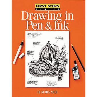 Drawing in Pen and Ink by Claudia Nice - 9780891347170 Book
