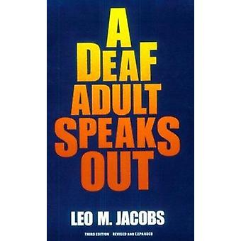A Deaf Adult Speaks Out (3rd Revised edition) by Leo M. Jacobs - 9780
