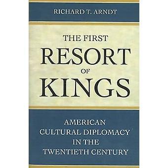Das erste Resort der Könige - amerikanische kulturelle Diplomatie in der Twentie