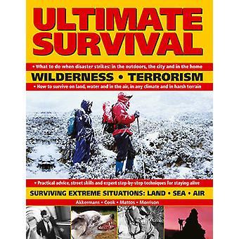 Ultimate Survival - Wilderness - Terrorism - Surviving Extreme Situati