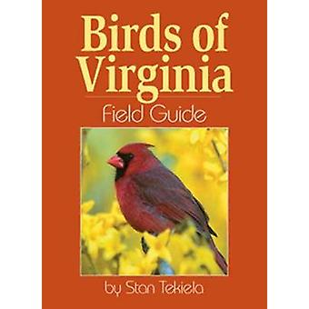 Birds of Virginia kentän opas Stan Tekiela - 9781885061362 kirja