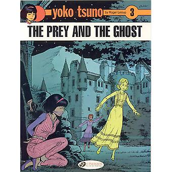 Yoko Tsuno - v. 3 - Prey and the Ghost by Roger Leloup - 9781905460564