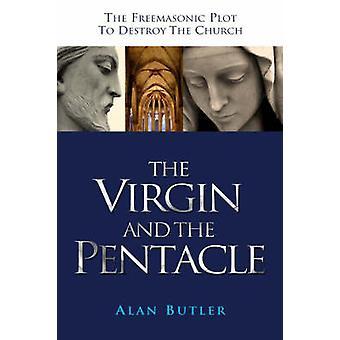 Virgin och Pentacle - Freemasonic tomten att förstöra Chur