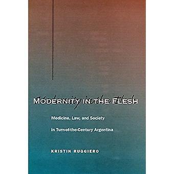 Moderniteit in de vlees - geneeskunde - wet- en de samenleving in de draai-van-de-C