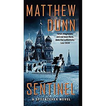 Sentinel: Um romance Spycatcher um romance Spycatcher