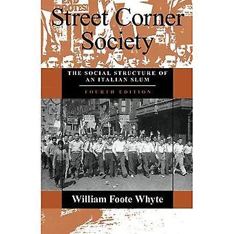 Sociedad de la esquina de la calle: Estructura Social de un barrio Italiano
