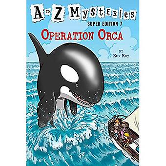 A til Z mysterier Super Edition #7: Operation Orca (Stepping sten Book(tm))