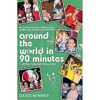Volta ao mundo em 90 minutos: (além de tempo Extra e penalidades)