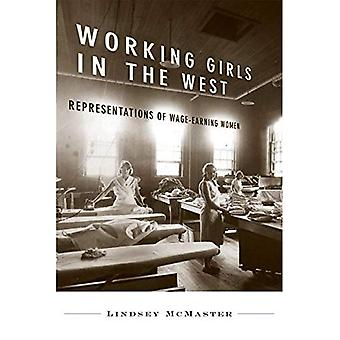Arbetar flickor i väst: representationer av utkämpa-förtjänsten kvinnor