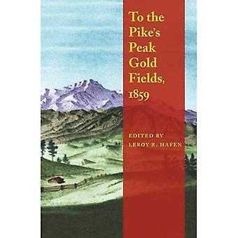Zu den Pikes Peak Gold Fields 1859