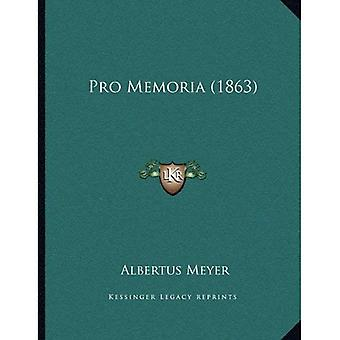 Pro Memoria (1863)