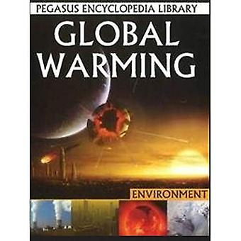Global Warming (Pegasus Encyclopedia Library)