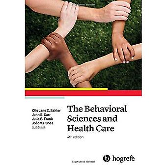 The Behavioral Sciences and� Health Care: 2017