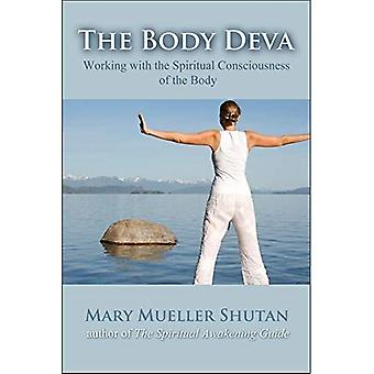 The Body Deva: Working with the Spiritual Consciousness of the Body