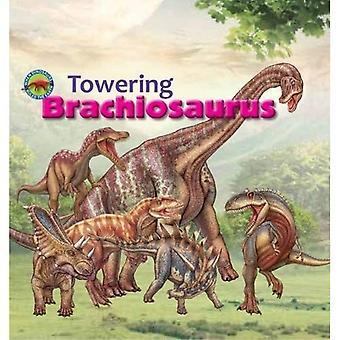 Towering Brachiosaurus (When� Dinosaurs Ruled the Earth)