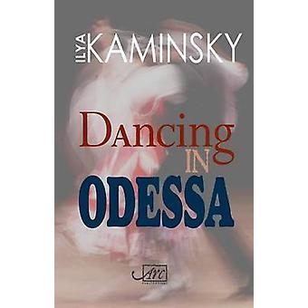 الرقص في أوديسا بايليا Kaminsky-كتاب 9781908376121