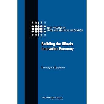 Bygga den Illinois Innovation ekonomin - Sammanfattning av ett Symposium av C