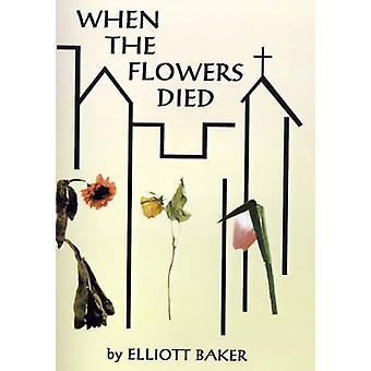 Når blomstene døde av Baker & Elliott