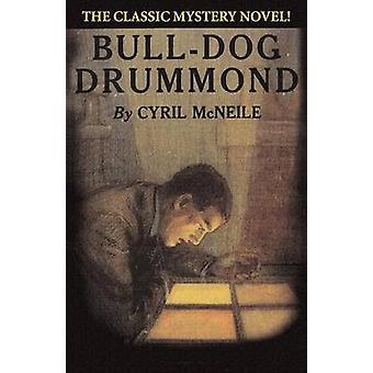 BullDog Drummond di McNeile & Cirillo