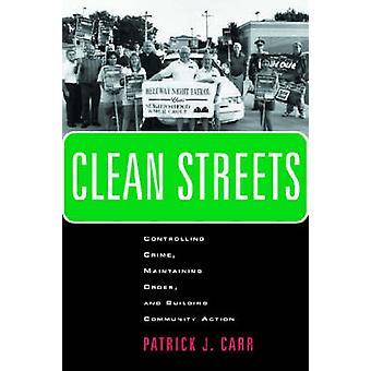 きれいに通りの順序とカー ・ パトリック j. によって地域社会の活動の建物を維持する犯罪を制御します。