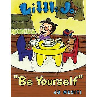 Be Yourself Little Jo by Mesiti & Jo
