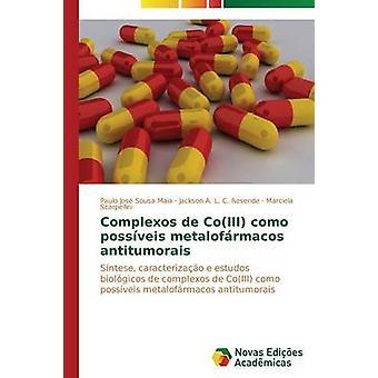 Complexos de CoIII como possveis metalofrmacos antitumorais by Sousa Maia Paulo Jos