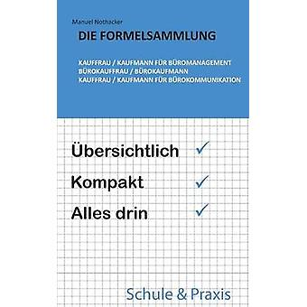 Sterven Formelsammlung Kauffrau Kaufmann fr Bromanagement Brokauffrau Brokaufmann Kauffrau Kaufmann fr Brokommunikation door Nothacker & Manuel