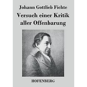 Winckelmanns einer Kritik aller Offenbarung af Johann Gottlieb Fichte