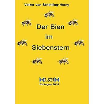 Der Bien Im Siebenstern von Von SchintlingHorny & Volker